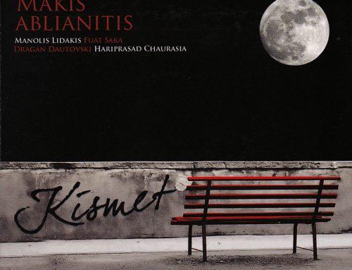 Makis Ablianitis – 2008 – «KISMET'»